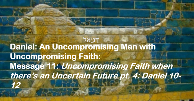 Uncompromising Faith when there's an Uncertain Future Pt 4