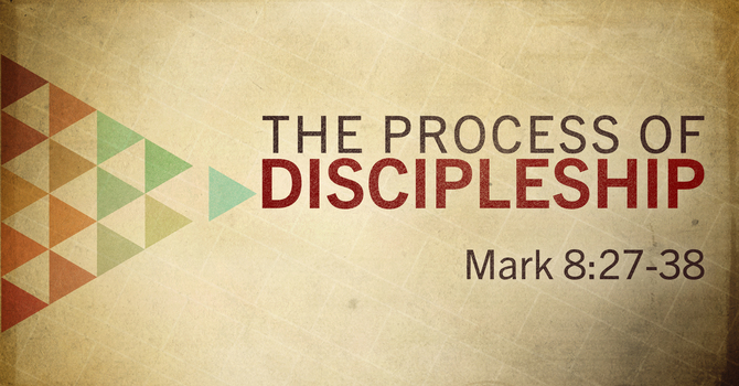 The Process of Discipleship