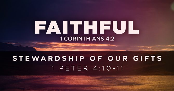 Stewardship of Our Gifts