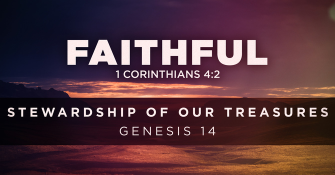 Stewardship of Our Treasures
