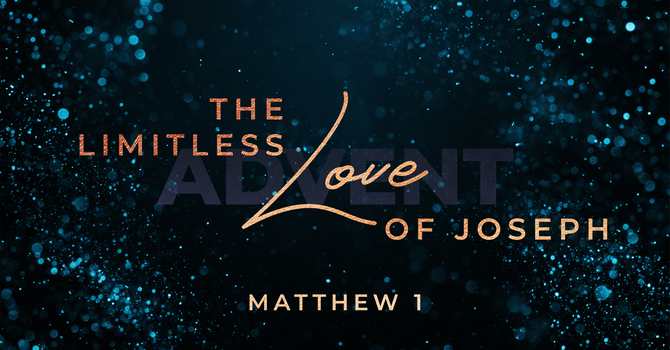 The Limitless Love of Joseph