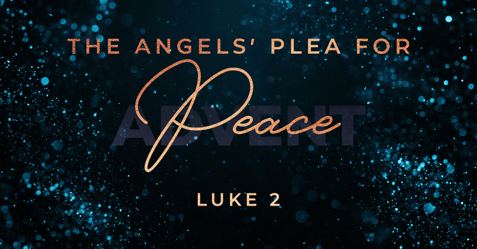 The Angels' Plea for Peace