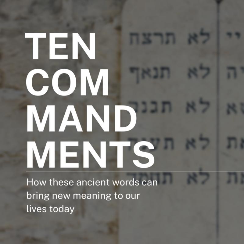 Ten Commandments - Week 2