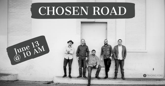 Chosen Road Worship Event