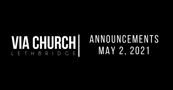 Announcements - May 2, 2021 image