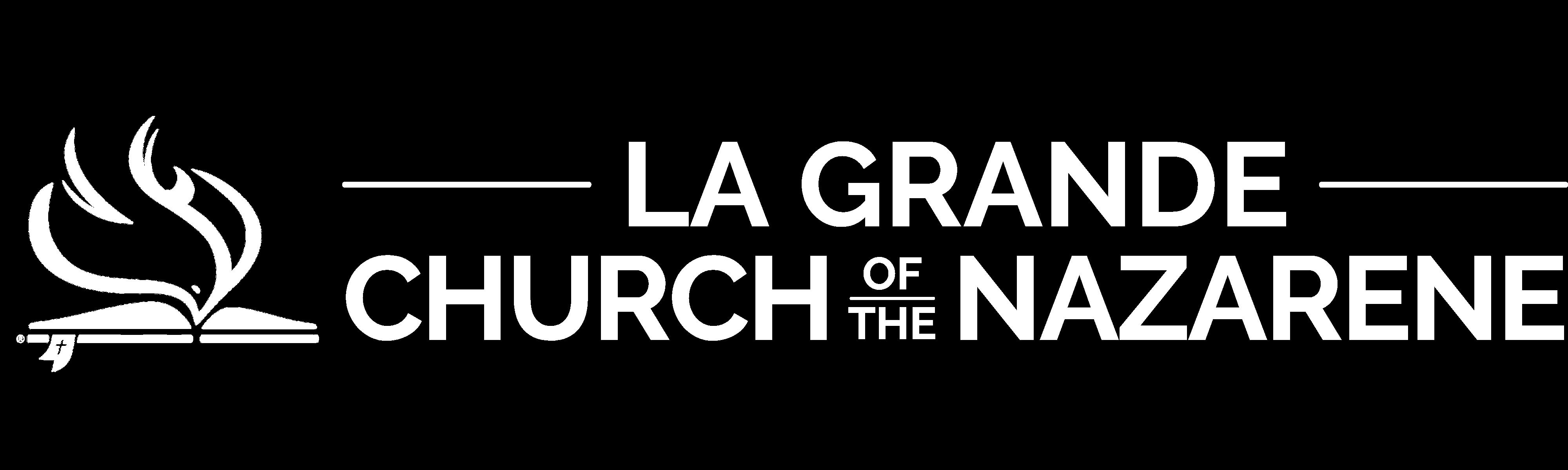 La Grande Church of the Nazarene