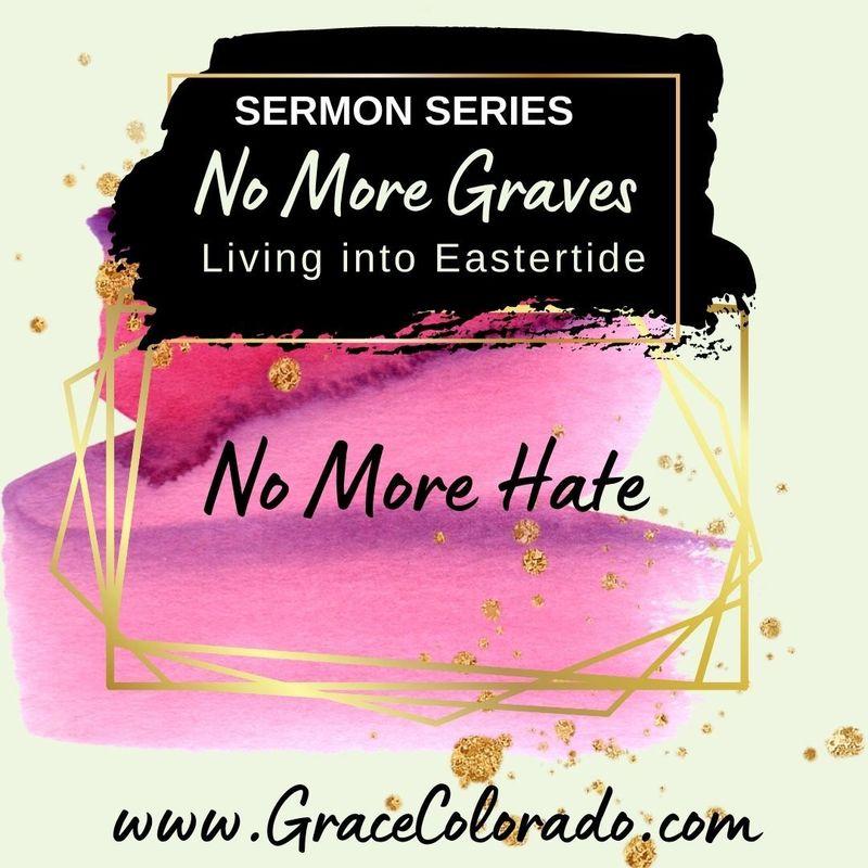 No More Graves: No More Hate