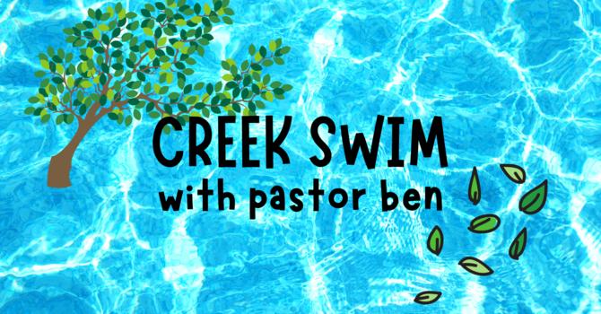 Creek Swim with Pastor Ben