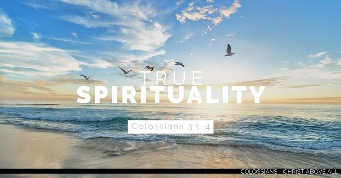 True Spirituality - Part 2