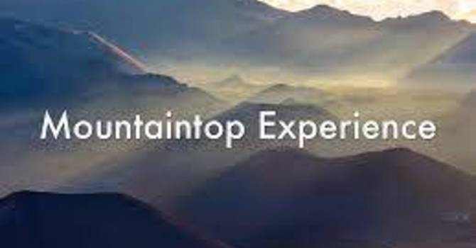 The Mountaintop Experience
