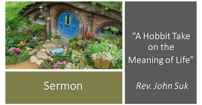 A Hobbit take on the Meaning of Life