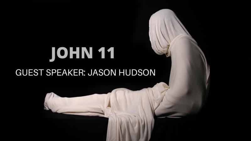 Jesus: John 11