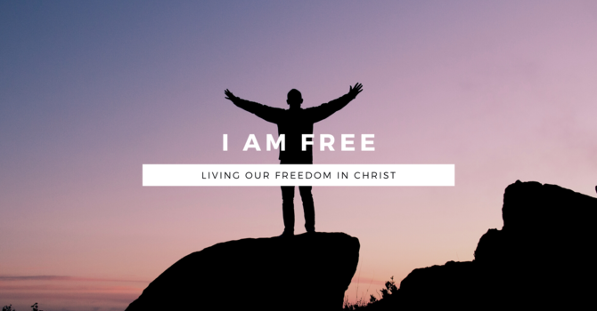 Living Our Freedom In Christ