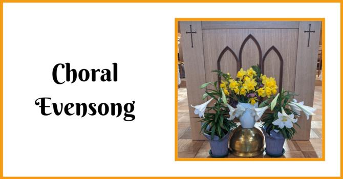 Choral Evensong - May 2, 2021 image