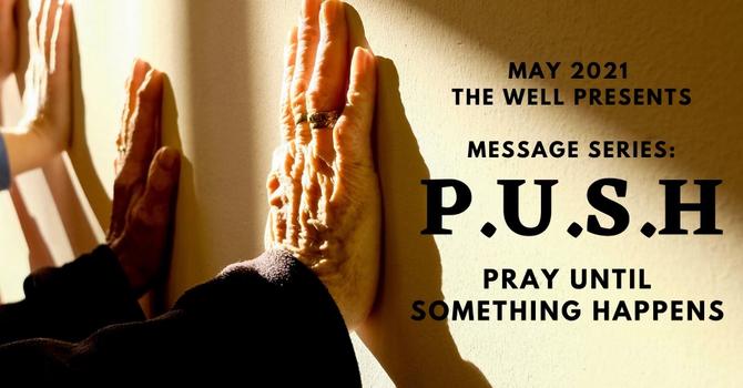 P.U.S.H. (Pray Until Something Happens) - Hope Abbott