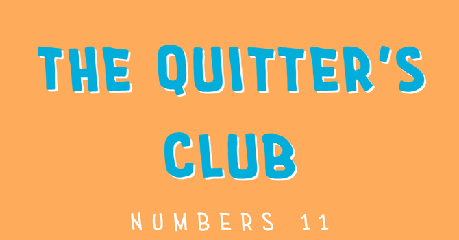 The Quitter's Club