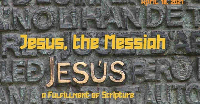 Jesus: The Messiah