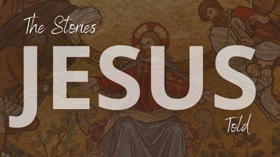 The Stories Jesus Told