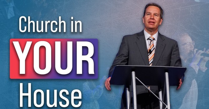The Church In Your House | Dan Russell