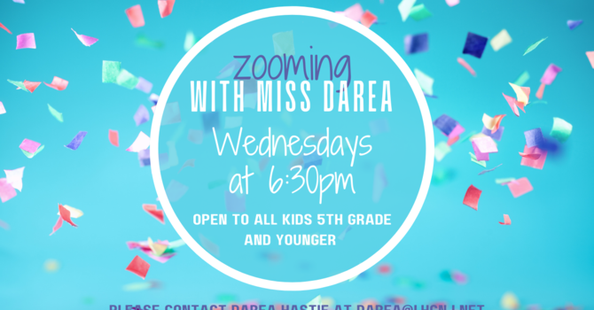 Zooming with Miss Darea