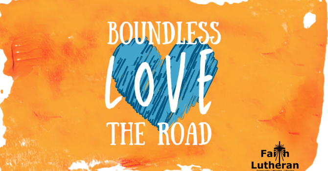 Boundless Love | The Road