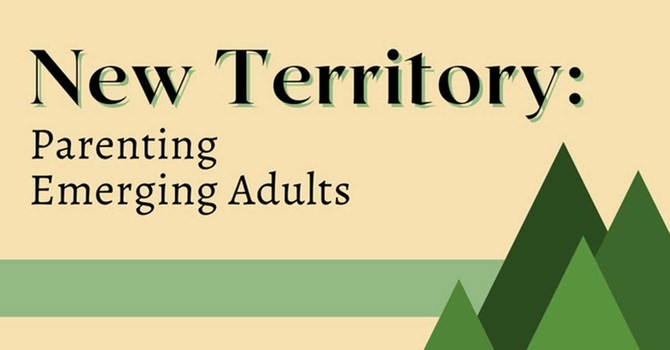 New Territory: Parenting Emerging Adults image