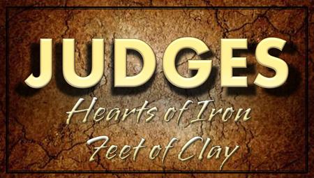 Judges - Hearts of Iron ~ Feet of Clay
