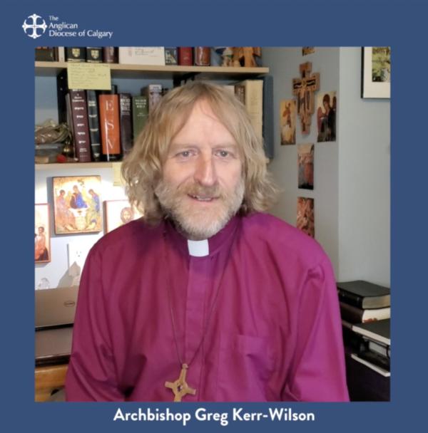 A Message from Archbishop Greg Kerr-Wilson