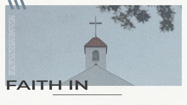 Faith In...