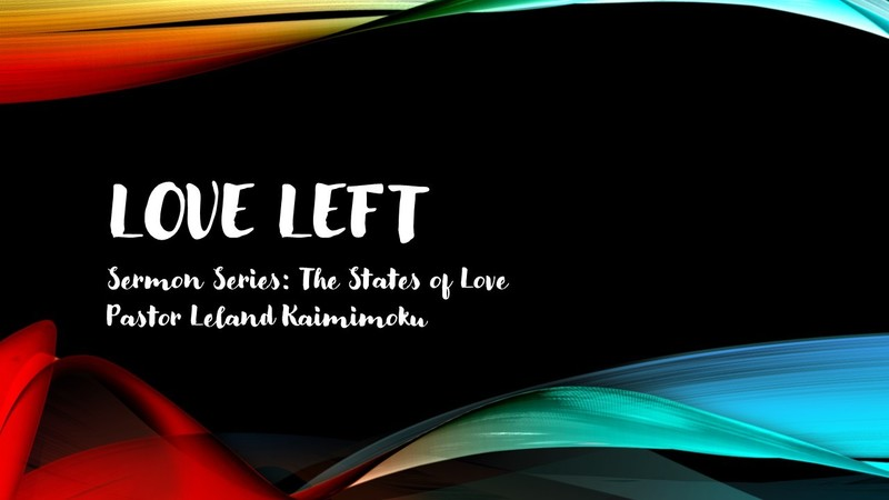 Love Left: The States of Love