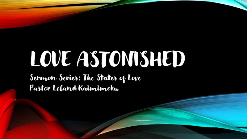 Love Astonished: The States of Love