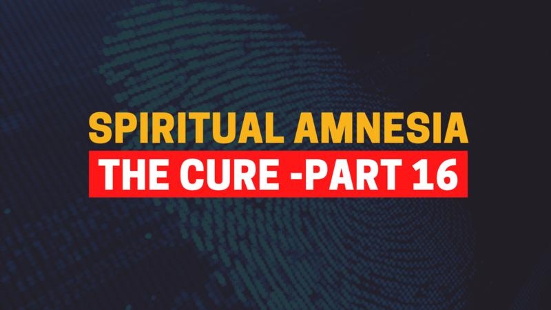 Identity In Christ - Part 16