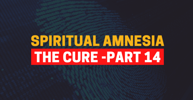 Identity In Christ - Part 14