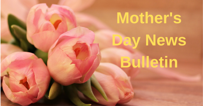 May 9th News Bulletin image