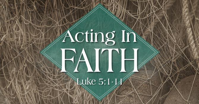 Acting In Faith