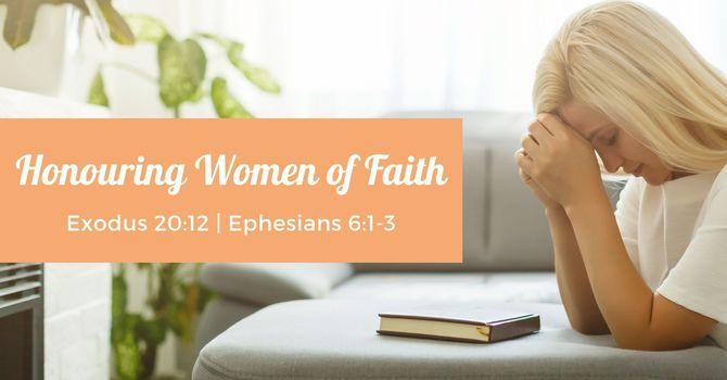 Honouring Women of Faith