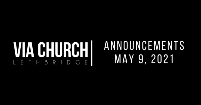 Announcements - May 9, 2021 image