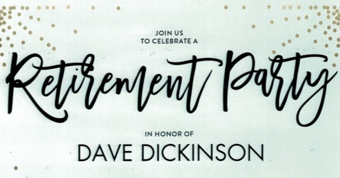 Pastor Dave Dickinson's Retirement Party image