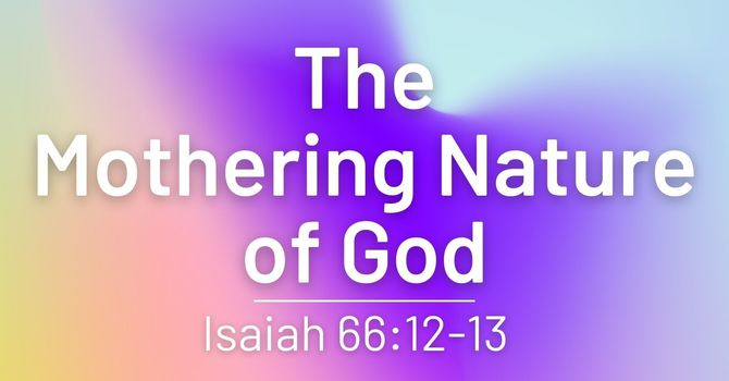 The Mothering Nature of God