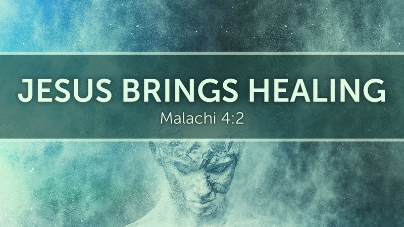 Jesus Brings Healing