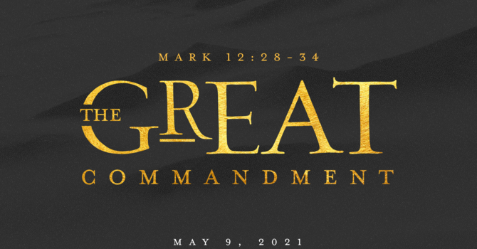 The Gospel of Mark: The Great Commandment