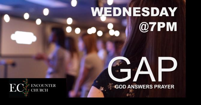 Mid-Week GAP (God Answers Prayer) Service