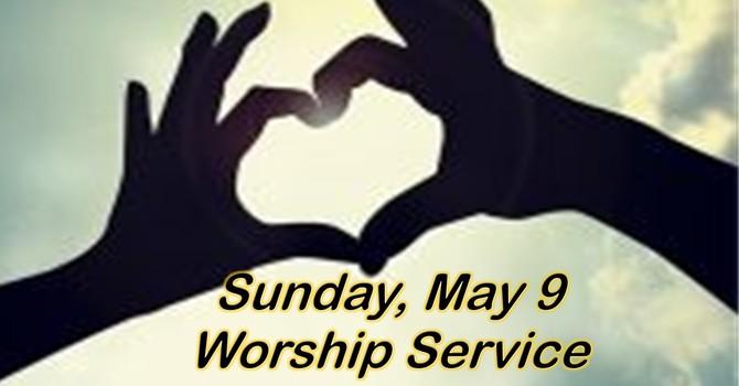 Sunday, May 9 Worship Service image