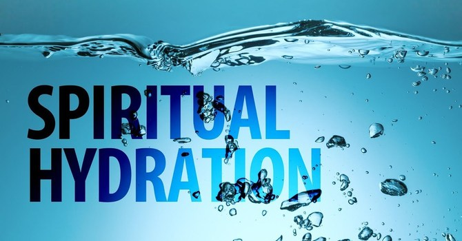 Spiritual Hydration