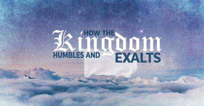 Whoever Humbles Himself Will Be Exalted - Part 2