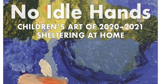 Upcoming Chapel Gallery Exhibit:  No Idle Hands image
