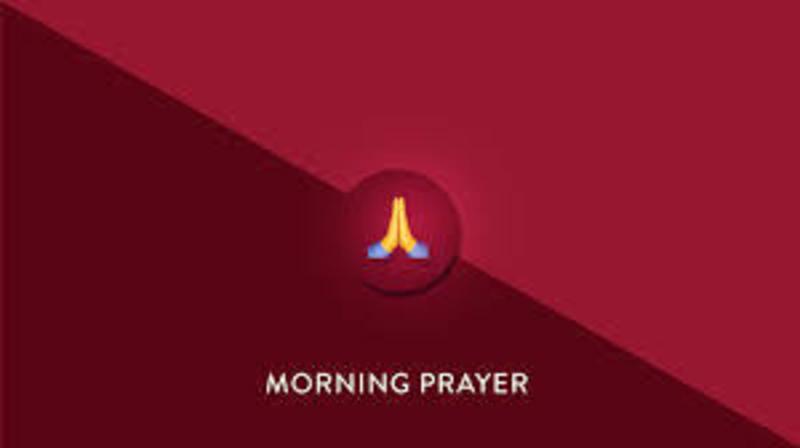 May 12 Morning Prayer