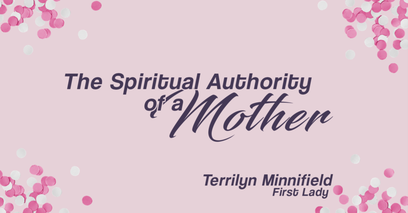 The Spiritual Authority of A Mother