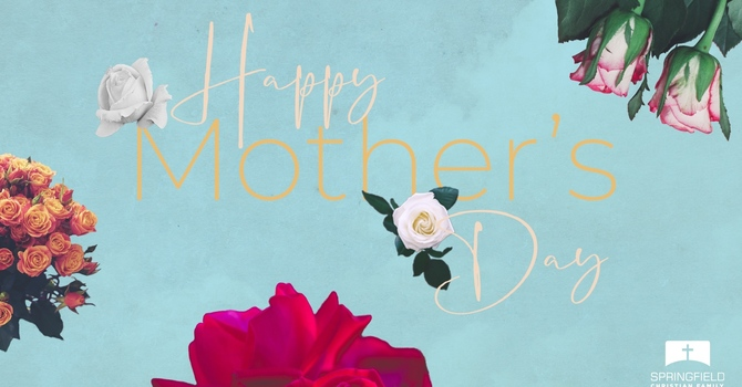 Mother's Day Message