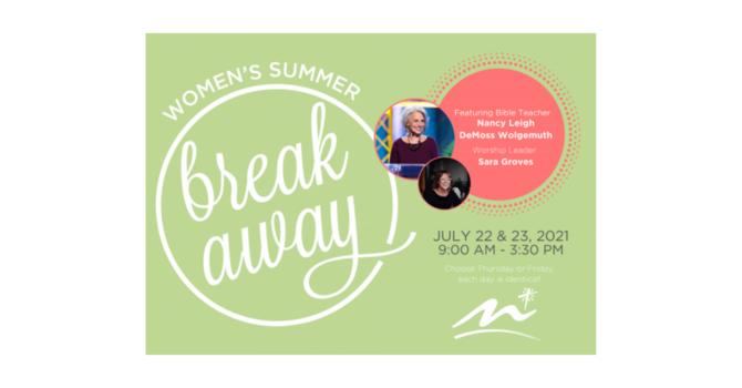 Women's Summer Breakaway